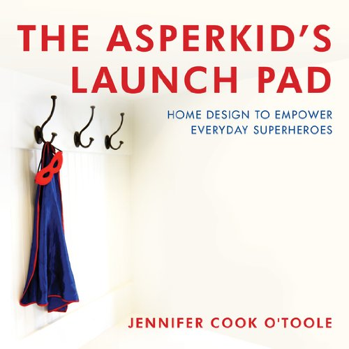 the-asperkids-launch-pad-home-design-to-empower-everyday-superheroes