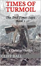 Times of Turmoil: a Christian Thriller (The…