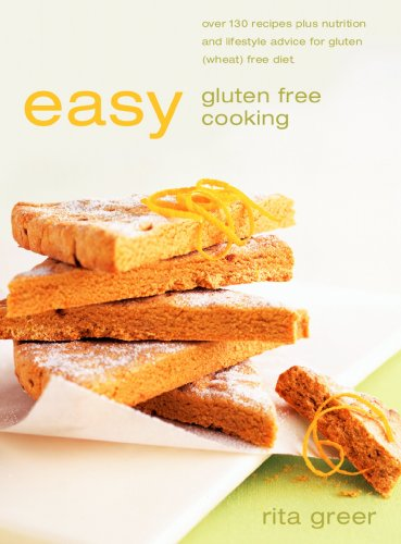 easy-gluten-free-cooking-over-130-recipes-plus-nutrition-and-lifestyle-advice-for-gluten-wheat-free-diet