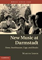 New Music at Darmstadt: Nono, Stockhausen,…