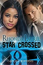 Star Crossed by Rhonda Laurel