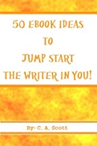 50 E-book Ideas to Jump Start the Writer in…