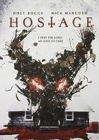 Hostage by Michael Yurinko