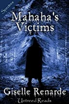 Mahaha's Victims by Giselle Renarde