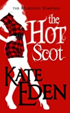 The Hot Scot (Paranormal Romance) (The…