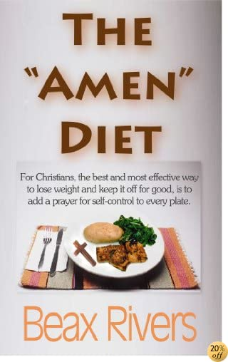 The Amen Diet