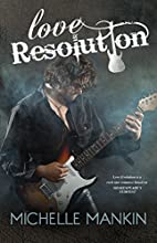 Love Resolution (Black Cat Records, #3) by…