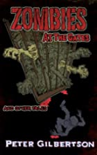 Zombies at the Gates and Other Tales by…