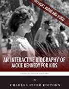 An Interactive Biography of Jackie Kennedy…