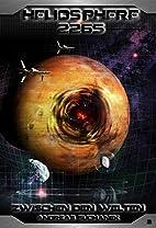 Heliosphere 2265 - Band 2: Zwischen den…
