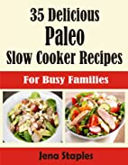 35 Delicious Paleo Slow Cooker Recipes For…