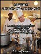 Soyer's Culinary Campaign : Being…