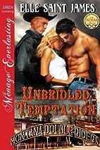 Unbridled Temptation [Montana Double Riders…