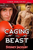 Caging the Beast (Siren Publishing Classic…