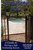 Swimming Pool Water Safety (Swimming Pool…