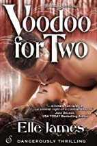 Voodoo for Two (Cajun Magic) by Elle James