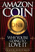 Amazon Coin, Why You're Going to Love…