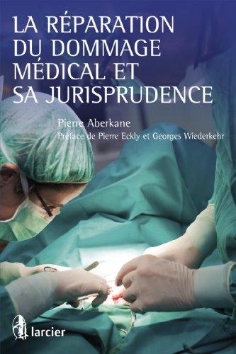 la-rparation-du-dommage-mdical-et-sa-jurisprudence-elsbhclarcfr-french-edition