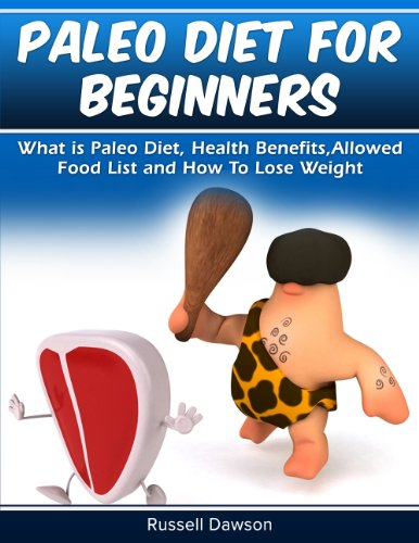 paleo-diet-for-beginners-what-is-paleo-diet-health-benefits-allowed-food-list-and-how-to-lose-weight