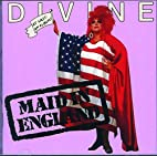 Maid in England by Divine