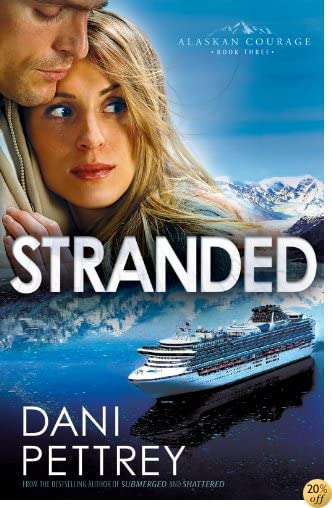TStranded (Alaskan Courage Book #3)