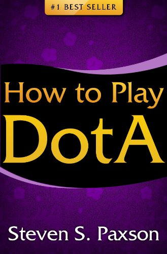 how-to-play-dota-best-dota-guide-for-beginners-disocover-the-basics-of-playing-dota-top-dota-strategies-more
