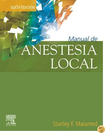 Manual de anestesia local (Spanish Edition)