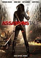 Assassins Tale [2013 film] by Arthur Louis…