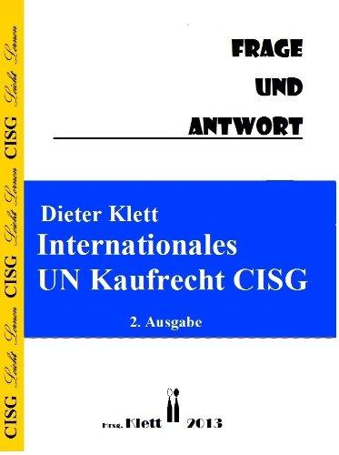 internationales-un-kaufrecht-cisg-frage-und-antwort-german-edition