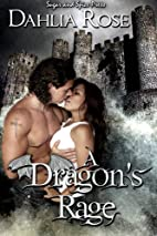A Dragon's Rage by Dahlia Rose