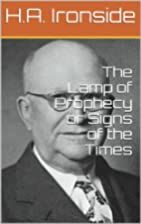 The Lamp of Prophecy by H. A. Ironside