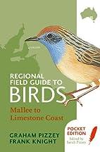 Regional Field Guide to Birds: Mallee to…