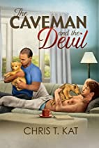 The Caveman and the Devil by Chris T. Kat