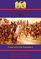 Napoleon as a General. Vol. I by Field…