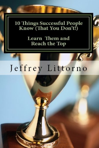 12-things-successful-people-know-that-you-dont-learn-them-and-reach-the-top-how-to-be-successful