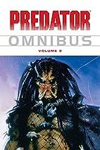 Predator Omnibus Volume 2: v. 2 by Various