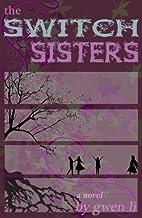 The Switch Sisters by Gwen Li