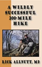 A Wildly Successful 200-Mile Hike:Lessons…