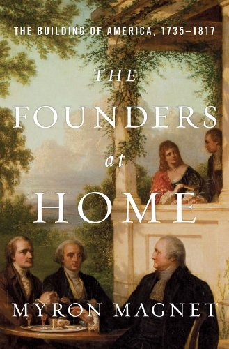the-founders-at-home-the-building-of-america-1735-1817