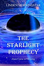 The Starlight Prophecy: Alien Curse or…