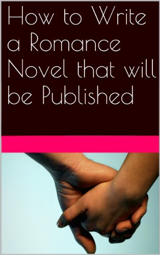 how-to-write-a-romance-novel-that-will-be-published