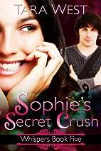 Sophie's Secret Crush (Whispers) by…
