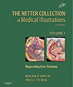 Netter Collection of Medical Illustrations:…