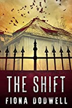 The Shift by Fiona Dodwell