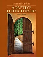 Adaptive Filter Theory by Simon O. Haykin