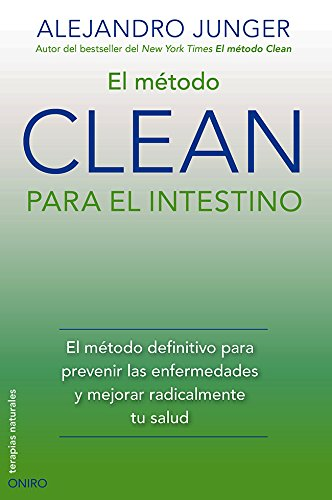 el-mtodo-clean-para-el-intestino-el-mtodo-definitivo-para-prevenir-las-enfermedades-y-mejorar-radicalmente-tu-salud-spanish-edition