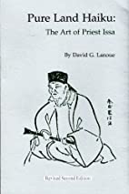 Pure Land Haiku: The Art of Priest Issa by…