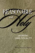 Reasonable and Holy: Engaging Same-Sexuality…