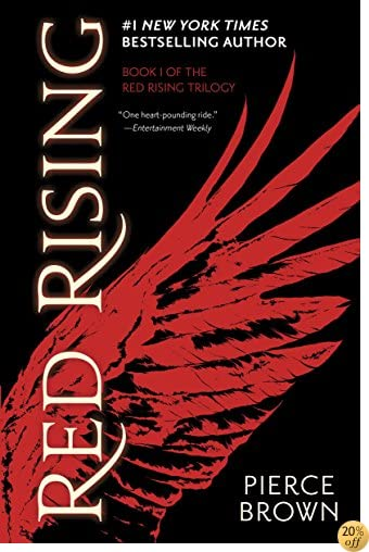 TRed Rising (The Red Rising Series, Book 1)
