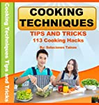 Cooking Techniques Tips and Tricks - 113…